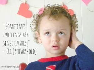 sensitive feelings
